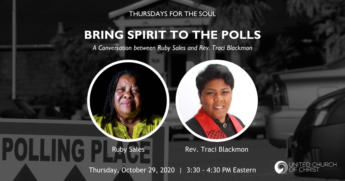 "Picture of a sign pointing to a polling place with the words, ""Thursdays for the Soul; Bring Spirit to the Polls: A Conversation between Ruby Sales and Traci Blackmon. Thursday, October 29, 2020. 3:30 - 4:30 PM Eastern."" Photos of Ruby Sales and Rev. Traci"
